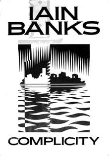 1993 Complicity by Iain Banks