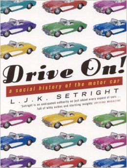 2004: Drive On! by LJK Setright.